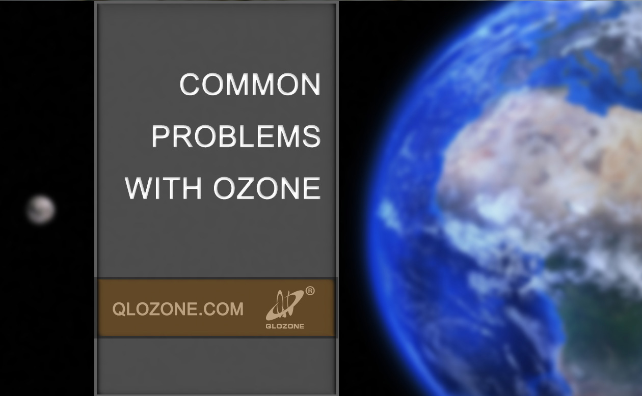 Common Problems with Ozone